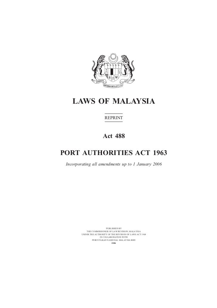 Port Authorities                          1    LAWS OF MALAYSIA                          REPRINT                         A...