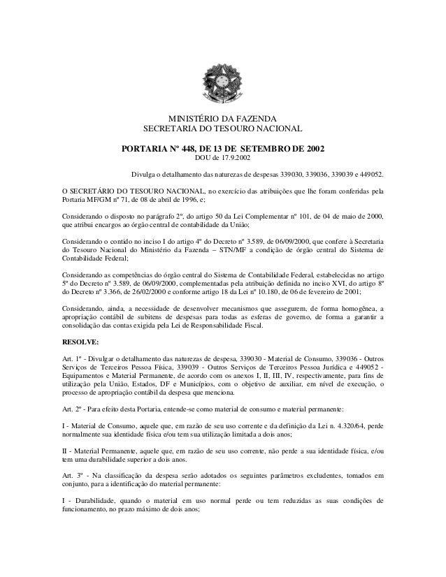 MINISTÉRIO DA FAZENDA SECRETARIA DO TESOURO NACIONAL PORTARIA Nº 448, DE 13 DE SETEMBRO DE 2002 DOU de 17.9.2002 Divulga o...