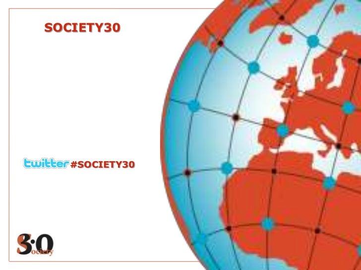 SOCIETY30   #SOCIETY30