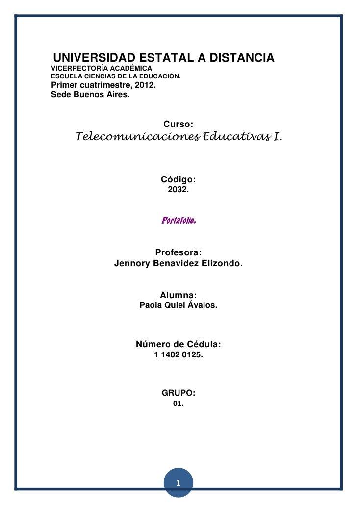 UNIVERSIDAD ESTATAL A DISTANCIAVICERRECTORÍA ACADÉMICAESCUELA CIENCIAS DE LA EDUCACIÓN.Primer cuatrimestre, 2012.Sede Buen...