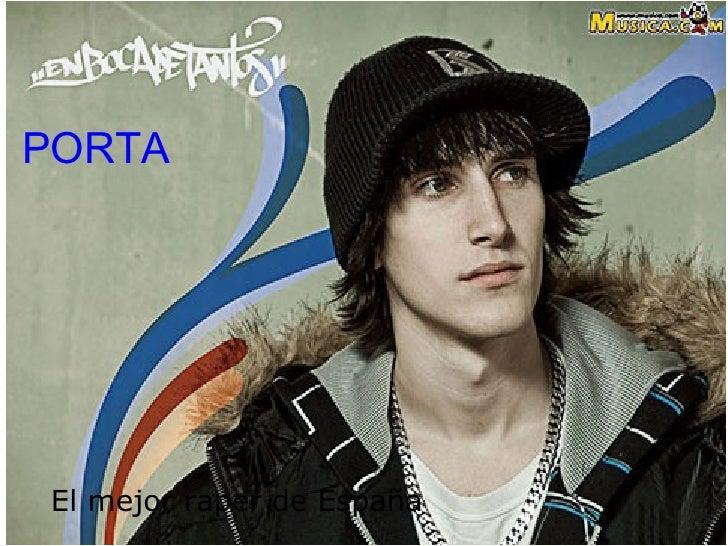 PORTA El mejor raper de España