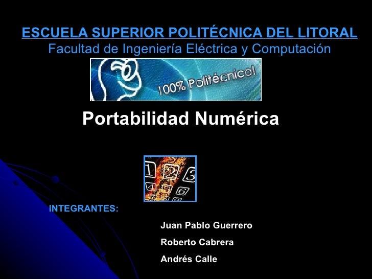 ESCUELA SUPERIOR POLITÉCNICA DEL LITORAL Facultad de Ingeniería Eléctrica y Computación INTEGRANTES: Juan Pablo Guerrero R...