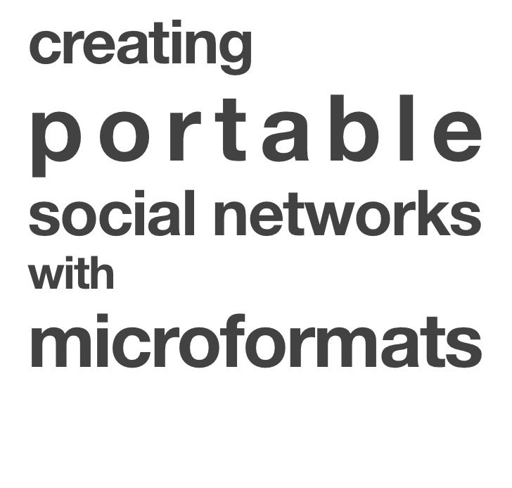 creating portable social networks with microformats
