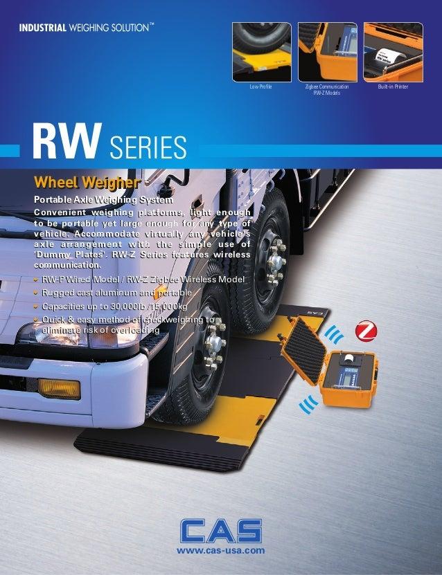 Feature Feature Feature MODELSC SERIES Low Profile Zigbee Communication RW-Z Models Built-in Printer Wheel Weigher RWSERIE...