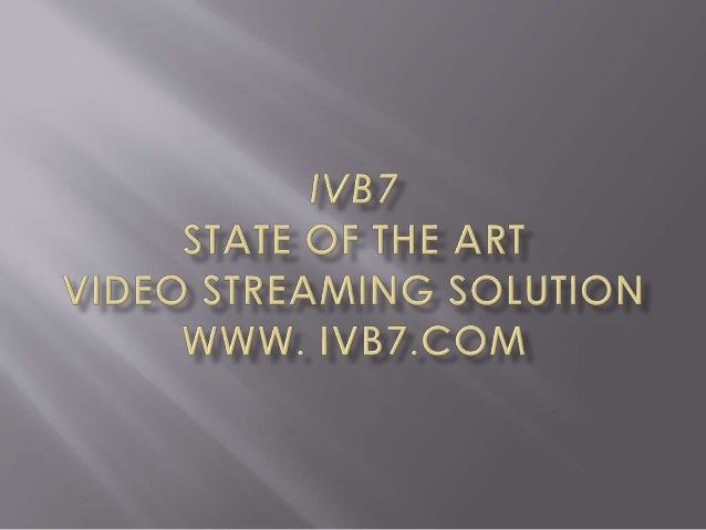 ivb7-hd-webcaster-best-live-hd-streaming