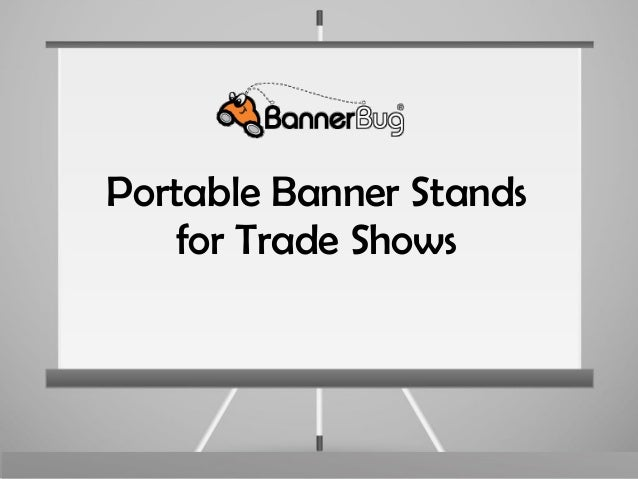 Portable Banner Stands for Trade Shows