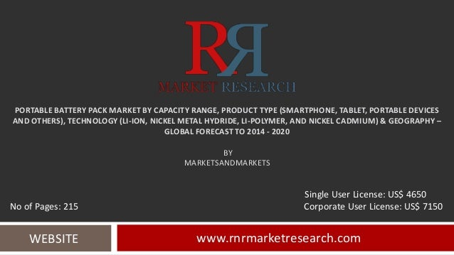 PORTABLE BATTERY PACK MARKET BY CAPACITY RANGE, PRODUCT TYPE (SMARTPHONE, TABLET, PORTABLE DEVICES AND OTHERS), TECHNOLOGY...