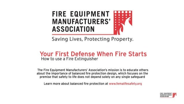 A fully illustrated video is also available here, on the Fire Equipment Manufacturers' Association YouTube channel.