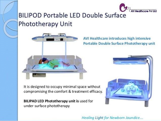 BILIPOD Portable LED Double Surface Phototherapy Unit Healing Light for Newborn Jaundice…. AVI Healthcare introduces high ...
