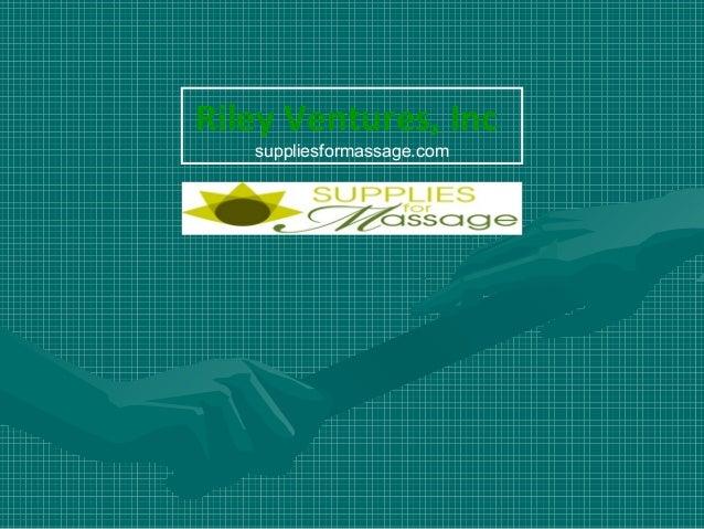 Riley Ventures, Inc suppliesformassage.com
