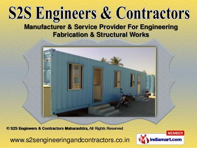 Manufacturer & Service Provider For Engineering            Fabrication & Structural Workswww.s2sengineeringandcontractors....