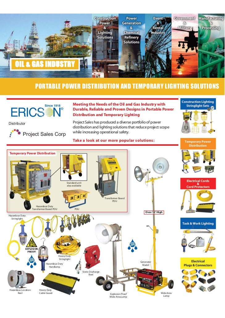 OIL & GAS INDUSTRY                       PORTABLE POWER DISTRIBUTION AND TEMPORARY LIGHTING SOLUTIONS                     ...