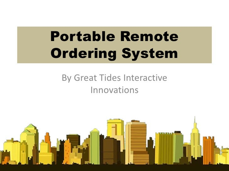 Portable RemoteOrdering System By Great Tides Interactive       Innovations