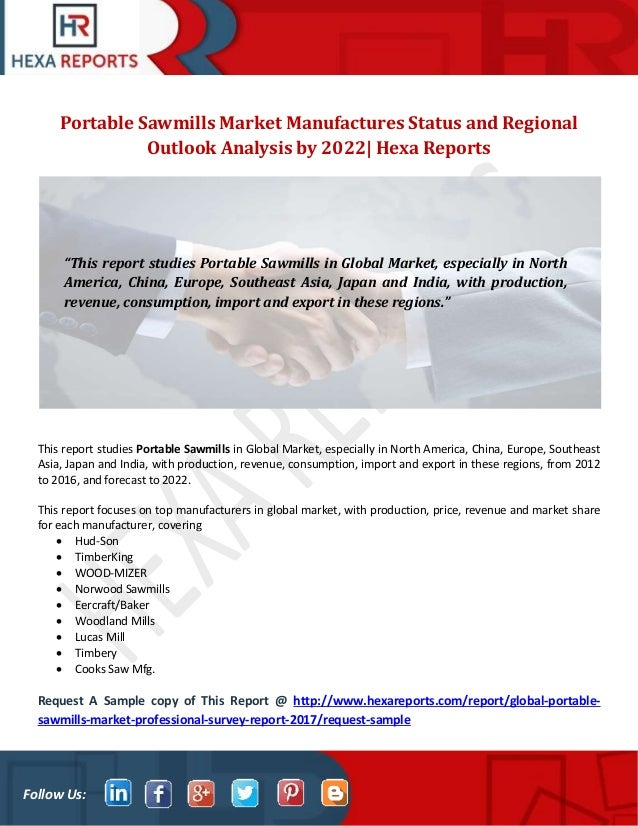 Portable sawmills market manufactures status and regional outlook ana…