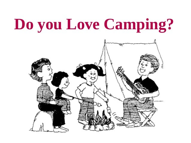 Do you Love Camping?