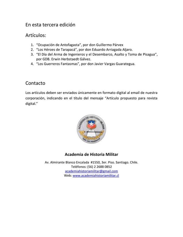 """Artículos: 1. """"Ocupación de Antofagasta"""", por don Guillermo Párvex 2. """"Los Héroes de Tarapacá"""", por don Eduardo Arriagada ..."""