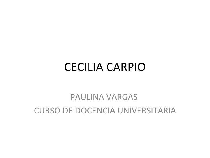 CECILIA CARPIO PAULINA VARGAS  CURSO DE DOCENCIA UNIVERSITARIA