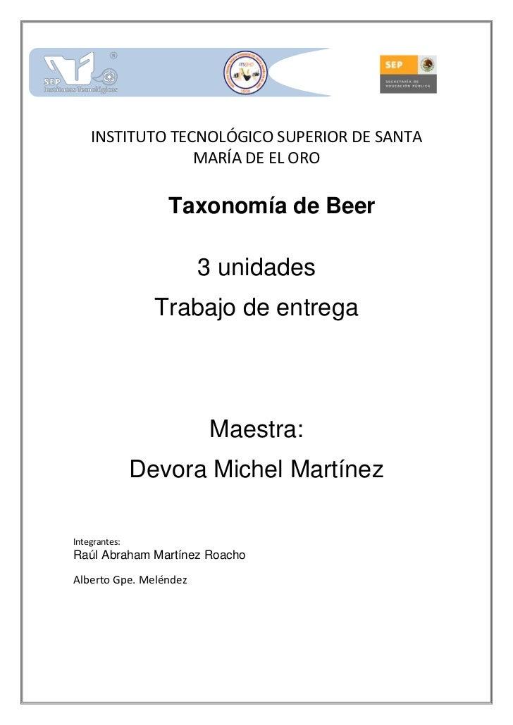 -432435-7829552215515-8020054520565-735330<br />INSTITUTO TECNOLÓGICO SUPERIOR DE SANTA MARÍA DE EL ORO<br />Taxonomía de ...