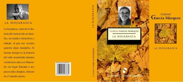 La hojarasca, trata de la his-  lA HOJARASCA  lA HOJARASCA  Gabriel  García Márquez Gabriel García Márquez  toria del enti...