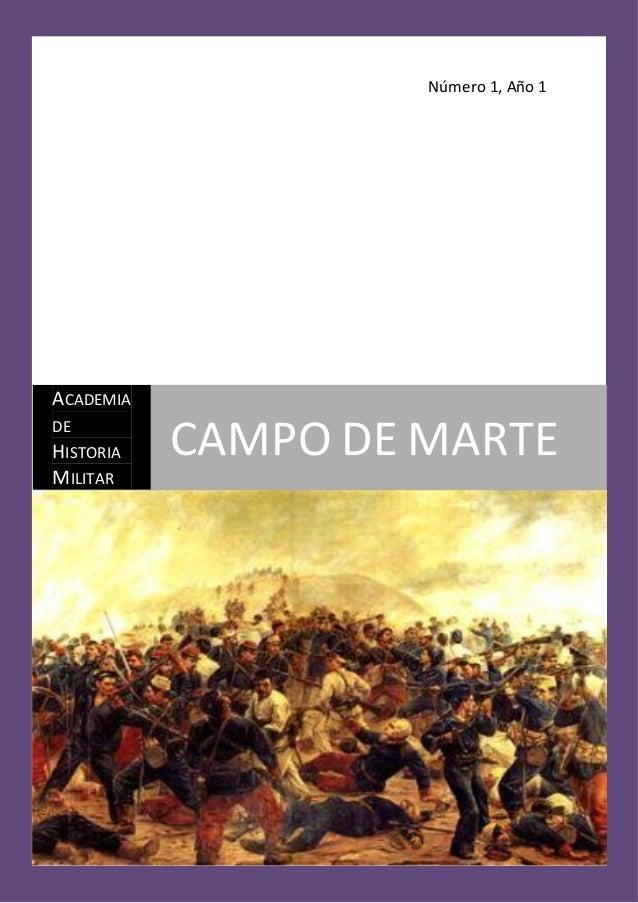 Número 1, Año 1ACADEMIADEHISTORIA   CAMPO DE MARTEMILITAR