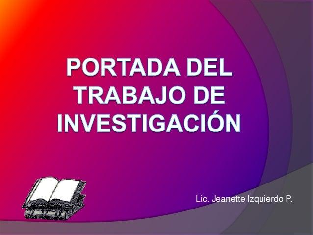 Lic. Jeanette Izquierdo P.