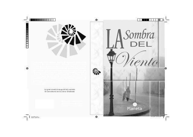 Sombra  LA El pequeño Daniel Sempere llega a El Cementerio de los Libros Olvidados de la mano de su padre. Allí escoge un ...