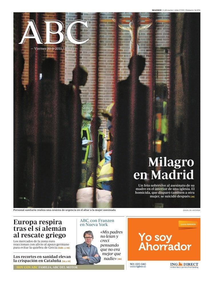 MADRID | 1,20 euros | Año CVIII | Número 34.976              — Viernes 30-9-2011 / abc.es —                               ...