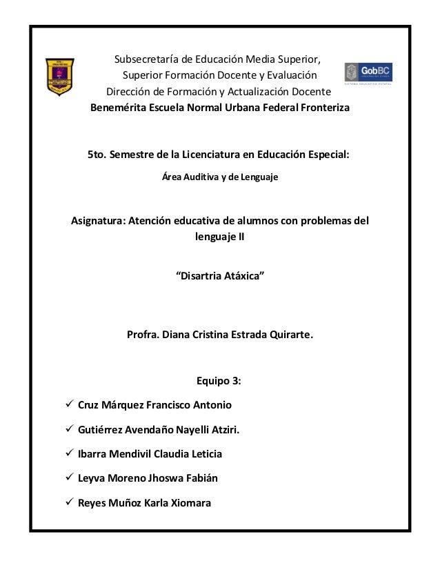 Subsecretaría de Educación Media Superior,           Superior Formación Docente y Evaluación        Dirección de Formación...