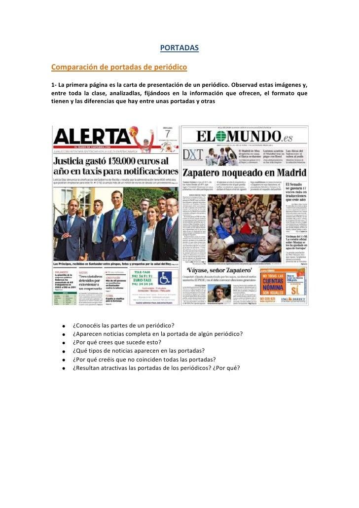 PORTADASComparación de portadas de periódico1- La primera página es la carta de presentación de un periódico. Observad est...