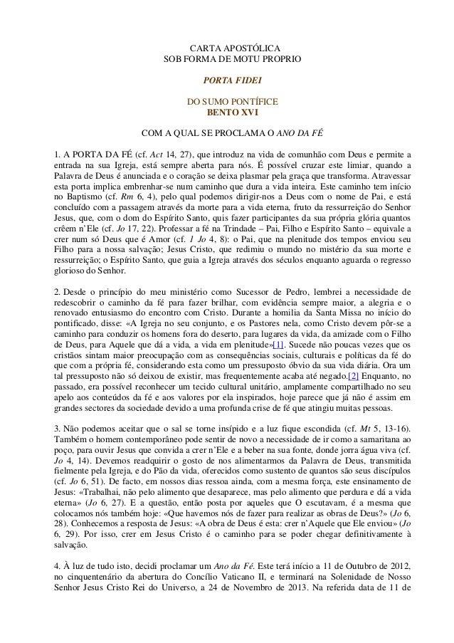 CARTA APOSTÓLICA                              SOB FORMA DE MOTU PROPRIO                                        PORTA FIDEI...