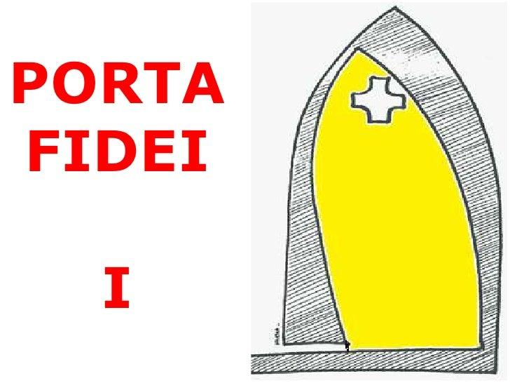 PORTAFIDEI  I