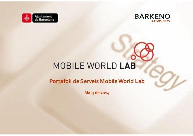 Portafoli de Serveis Mobile World Lab Maig de 2014