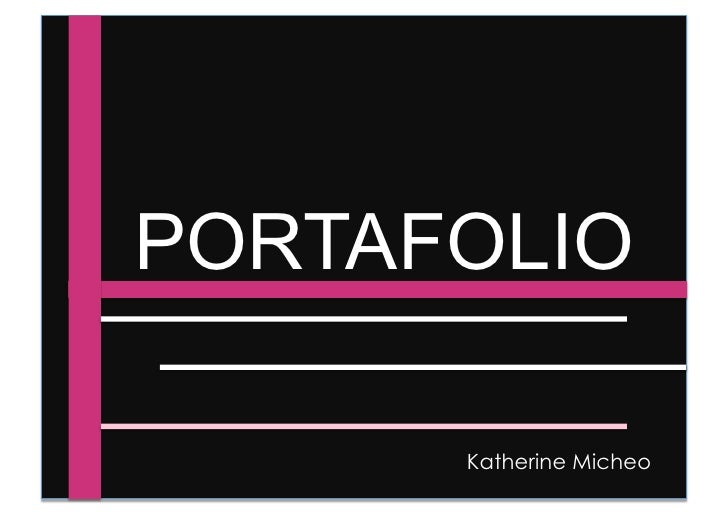 PORTAFOLIO         Katherine Micheo
