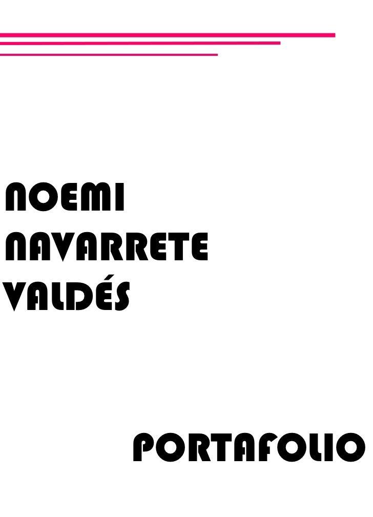 NOEMINAVARRETEVALDÉS     PORTAFOLIO