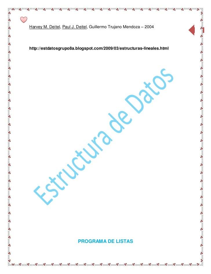 Harvey M. Deitel, Paul J. Deitel, Guillermo Trujano Mendoza – 2004                                                        ...