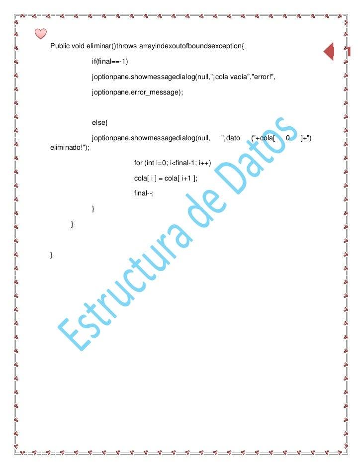 Public void eliminar()throws arrayindexoutofboundsexception{                                                              ...