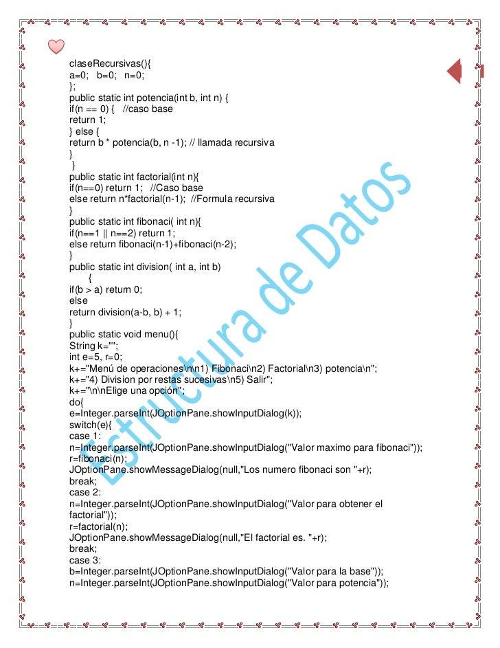 claseRecursivas(){                                                                                 6a=0; b=0; n=0;};public...