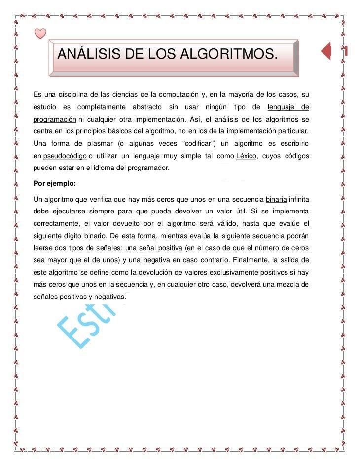 82          ANÁLISIS DE LOS ALGORITMOS.Es una disciplina de las ciencias de la computación y, en la mayoría de los casos, ...