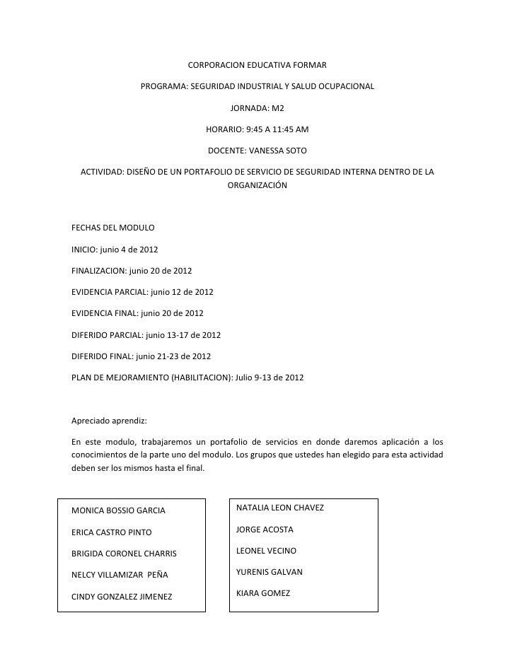 CORPORACION EDUCATIVA FORMAR                  PROGRAMA: SEGURIDAD INDUSTRIAL Y SALUD OCUPACIONAL                          ...