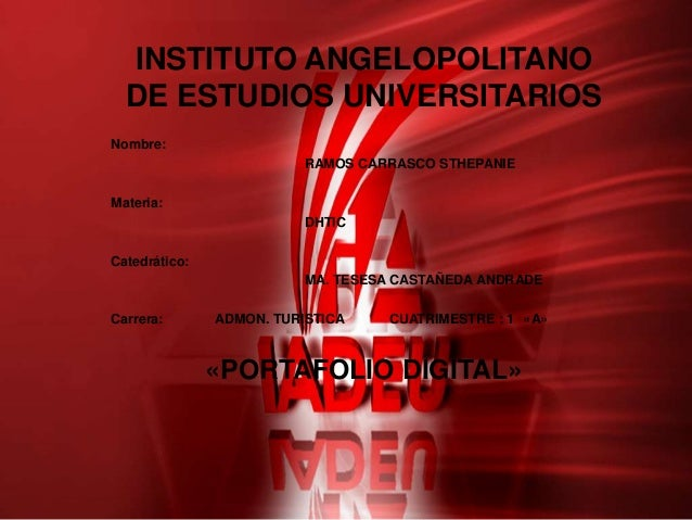 INSTITUTO ANGELOPOLITANO  DE ESTUDIOS UNIVERSITARIOSNombre:                          RAMOS CARRASCO STHEPANIEMateria:     ...