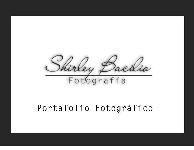 Contacto:                      Shirley Bacilio Bacilio             Fotógrafa y Comunicadora Audiovisual                   ...