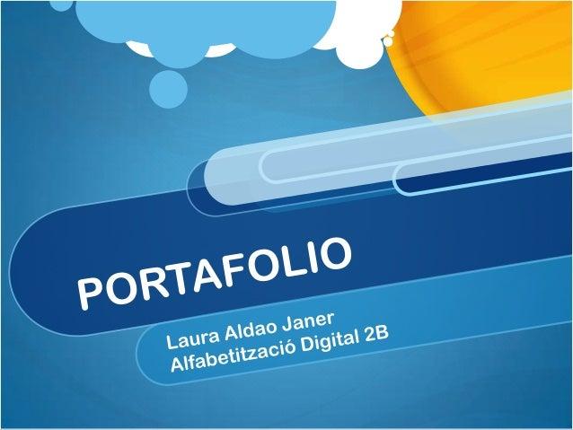 Vacaciones en la playa               Alfabetització Digital 2B Laura Aldao                          Mónica Amarilla