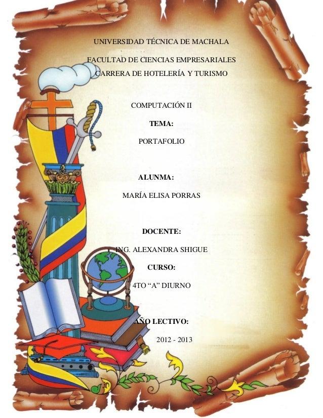 UNIVERSIDAD TÉCNICA DE MACHALAFACULTAD DE CIENCIAS EMPRESARIALES CARRERA DE HOTELERÍA Y TURISMO          COMPUTACIÓN II   ...
