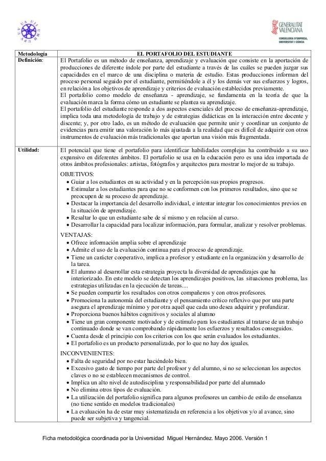 Metodología                                        EL PORTAFOLIO DEL ESTUDIANTEDefinición:        El Portafolio es un méto...
