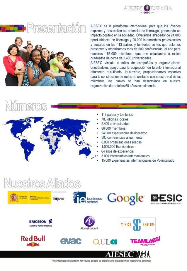 AIESEC es la plataforma internacional para que los jóvenesexploren y desarrollen su potencial de liderazgo, generando unim...