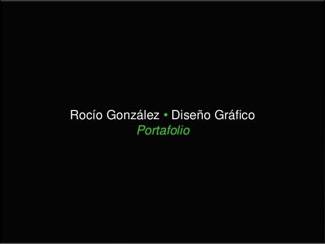 Rocío González • Diseño GráficoPortafolio