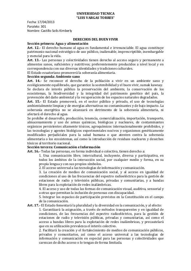 """UNIVERSIDAD TECNICA""""LUIS VARGAS TORRES""""Fecha: 17/04/2013Paralelo: 301Nombre: Castillo Solís KimberlyDERECHOS DEL BUEN VIVI..."""
