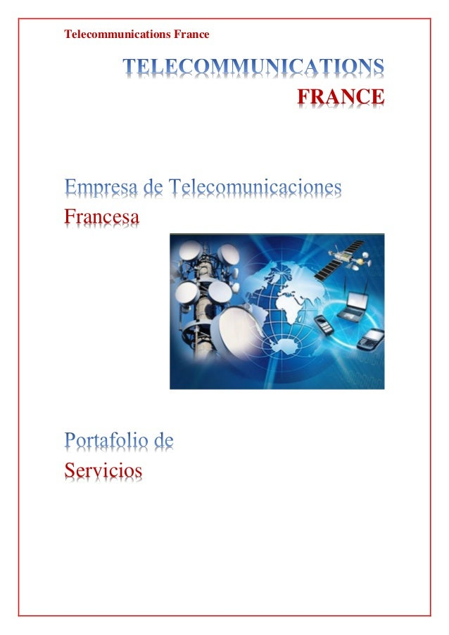 Telecommunications France FRANCE Francesa Servicios