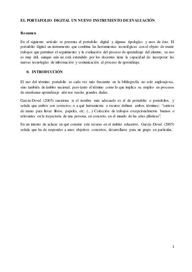 1 EL PORTAFOLIO DIGITAL UN NUEVO INSTRUMENTO DE EVALUACIÓN Resumen En el siguiente artículo se presenta el portafolio digi...