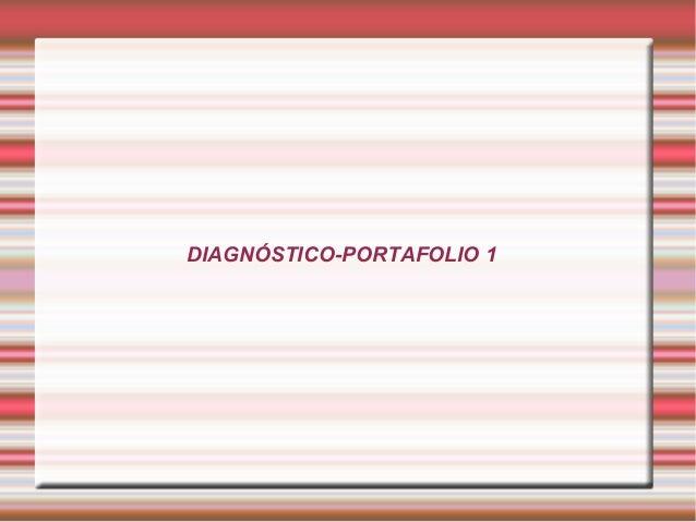 DIAGNÓSTICO-PORTAFOLIO 1